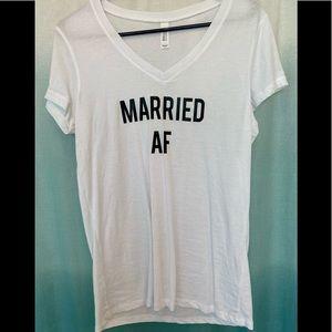 Nwot married af shirt